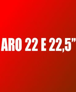 """Pneus Aro 22"""" e 22.5"""""""